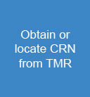 Obtain or locate CRN from TMR