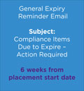 Compliance Items Due to Expire – Action Required  6weeks from placement start date